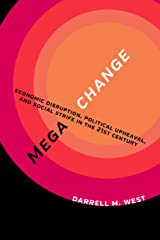 Megachange: Economic Disruption, Political Upheaval, and Social Strife in the 21st Century Kindle Edition