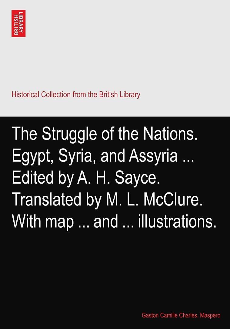 村フルート横向きThe Struggle of the Nations. Egypt, Syria, and Assyria ... Edited by A. H. Sayce. Translated by M. L. McClure. With map ... and ... illustrations.