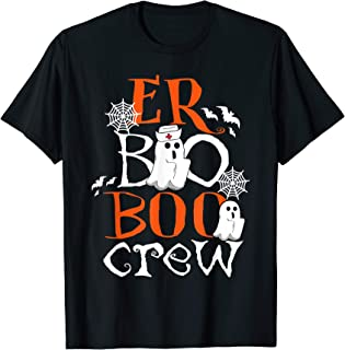 Er Nurse Boo Boo Crew Perfect Gift For Halloween Day T-Shirt