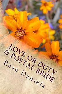 Love or Duty & Postal Bride