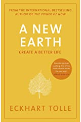 A New Earth: The life-changing follow up to The Power of Now. 'My No.1 guru will always be Eckhart Tolle' Chris Evans (English Edition) Format Kindle
