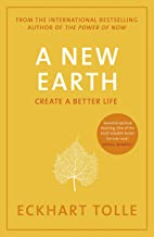 A New Earth: The Life-Changing Follow Up to The Power of Now