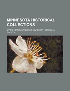 Minnesota Historical Collections (Volume 13)