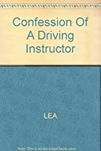 Confession Of A Driving Instructor