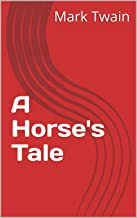 A Horse's Tale (English Edition)