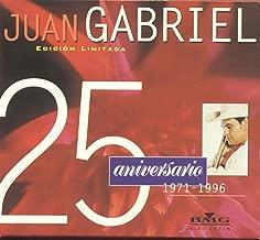 Juan Gabriel 25 Aniversario: Solos, Duetos Y Versiones Especiales Set