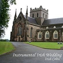 Instrumental Irish Wedding - Irish Celtic Music