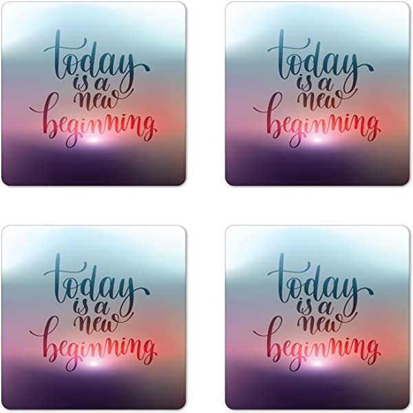 Lunarable Saying Coaster Set Of 4 Calligraphic Today Is A New Beginning Hand Lettering Positive Motivational Message Square Hardboard Gloss Coasters Standard Size Purple Blue