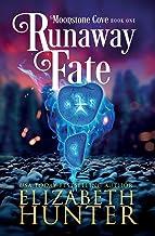 Runaway Fate: A Paranormal Women's Fiction Novel (Moonstone Cove)