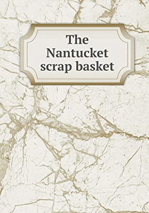 The Nantucket Scrap Basket