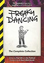 Freaky Dancing: The Complete Collection