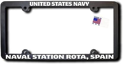 UNITED STATES NAVY - NAVAL STATION ROTA, SPAIN License Frame