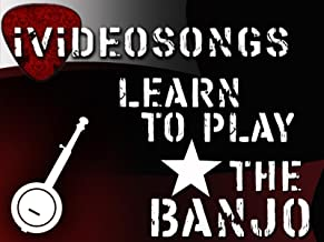 How To Play The Banjo Volume 1
