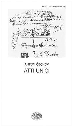 Atti unici (Collezione di teatro Vol. 262)