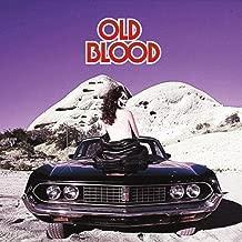 Old Blood [Explicit]