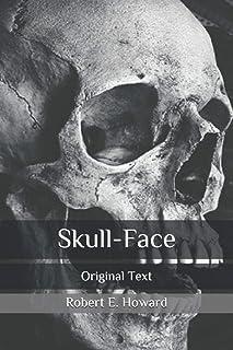 Skull-Face: Original Text