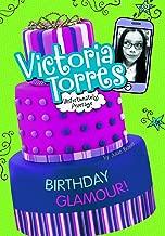 Birthday Glamour! (Victoria Torres, Unfortunately Average)