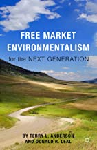 Free Market Environmentalism for the Next Generation (English Edition)