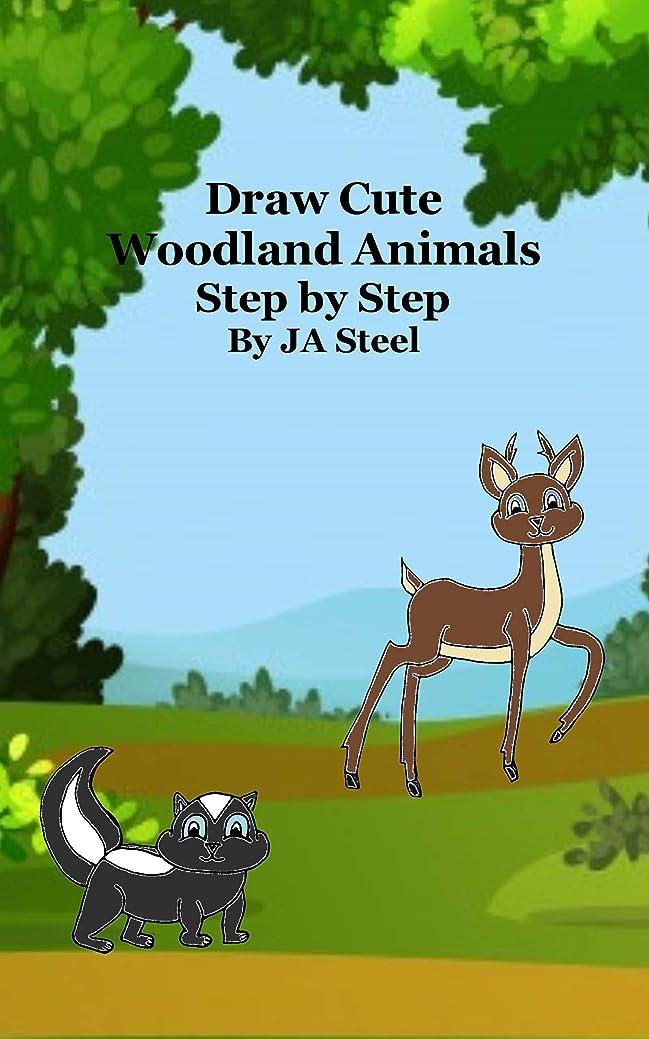 メンテナンス台無しにメンテナンスDraw Cute Woodland Animals Step by Step (English Edition)