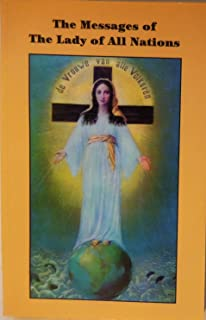 The Messages of the Lady of All Nations