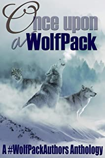 Once Upon a WolfPack: A #WolfPackAuthors Anthology