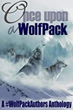 Once Upon a WolfPack: A #WolfPackAuthors Anthology (English Edition)