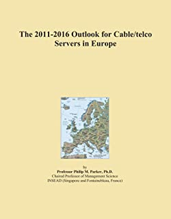 The 2011-2016 Outlook for Cable/telco Servers in Europe