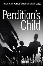 Perdition's Child (Hannah Weybridge Book 4) (English Edition)