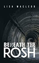 Beneath the ROSH