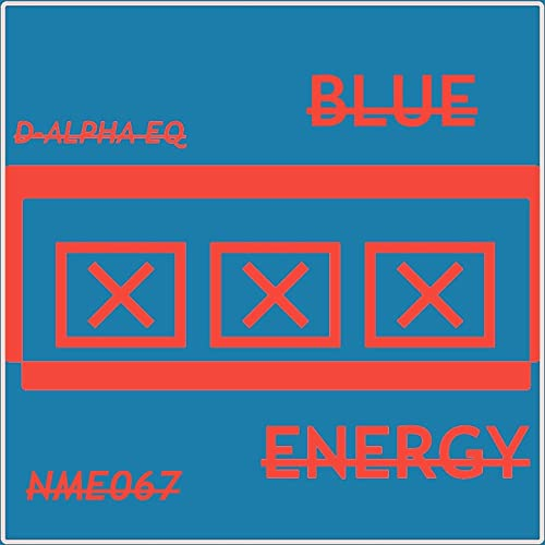 Blue X Energy (Motion Blur Mix) by D-Alpha Eq on Amazon