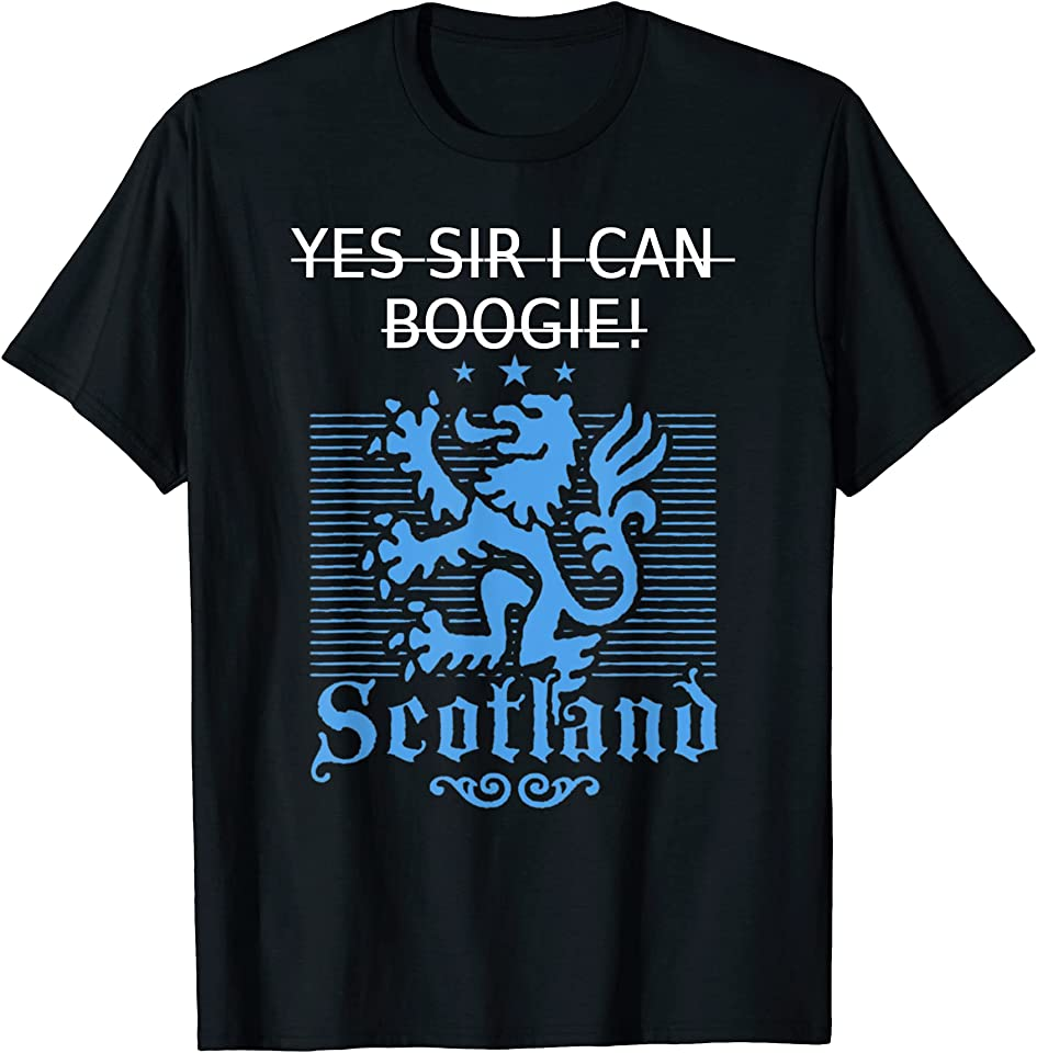 Yes Sir I Can Boogie No Scotland No Party Saltire 2021 Tee T-Shirt