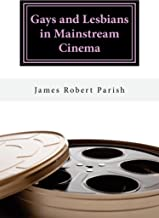 Gays and Lesbians in Mainstream Cinema (Encore Film Book Classics 26) (English Edition)