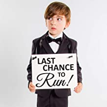Last Chance To Run Sign Funny Ring Bearer Banner for Wedding Ceremony   Page Boy Accessory Flower Girl Signage   Black Ink + White Paper