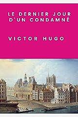 Le Dernier Jour d'un Condamné (Annotated) Format Kindle
