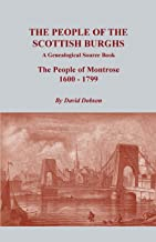 The People of the الأسكتلندي burghs: كتاب من مصدر genealogical. The People من Montrose ، 1600–1799