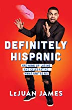 Lejuan James Definitely Hispanic