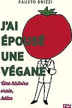 J'ai épousé une végane (Hors collection) (French Edition)