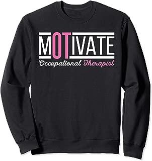 Womens Occupational Therapist Occupational Therapy OT Sweatshirt