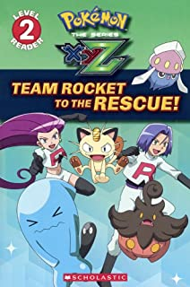 Team Rocket To The Rescue (Turtleback School & Library Binding Edition) (Pokemon The Series XYZ: Scholastic Reader, Level 2)