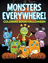 Monsters Everywhere!: Coloring Book Halloween