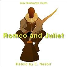 Romeo & Juliet Retold by E. Nesbit: Easy Shakespeare Stories
