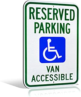 Reflective Reserved Handicap Parking Van Accessible Aluminum Metal Sign | Engineer Grade Ultra Reflective | 18