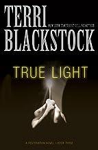 True Light (The Restoration Series Book 3)