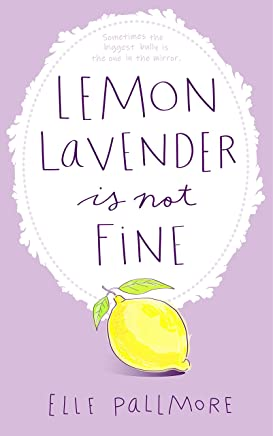 Lemon Lavender Is Not Fine (English Edition)