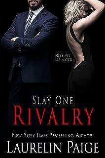 Rivalry (Slay Book 1)