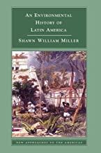 Best an environmental history of latin america Reviews