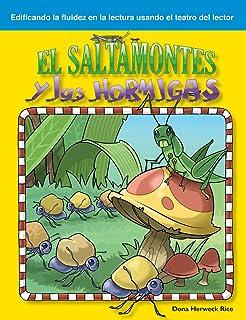 El Saltamontes Y Las Hormigas (the Grasshopper and the Ants) (Spanish Version) (Fabulas (Fables))