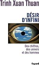 Désir d'infini: Des chiffres, des univers et des hommes (Temps des sciences) (French Edition)