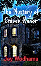 The Mystery of Craven Manor: An Adventure Story for 9 to 13 year olds