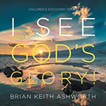 I See God's Glory!: Children's Discovery Series